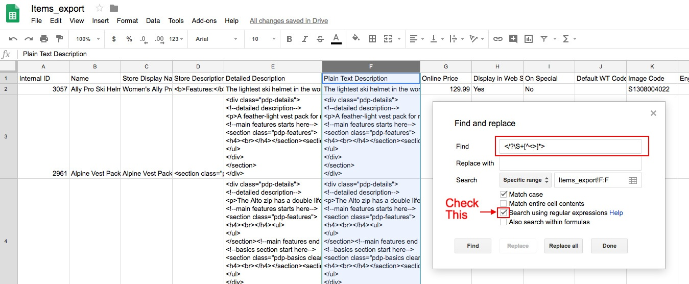 A screenshot of Google Sheets. A column has been highlighted and the Find and replace dialog is open. The Search using regular expression checkbox is highlighted.
